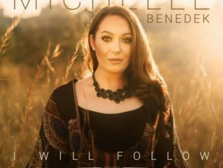 Michelle Benedek Ft Nathaniel Bassey I Will Follow Mp3 Download