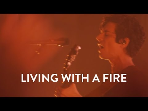 Jesus Culture Living With A Fire Lyrics