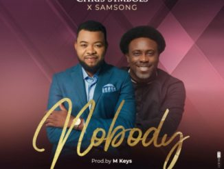 Chris Symbols ft Samsong Nobody Mp3 Download