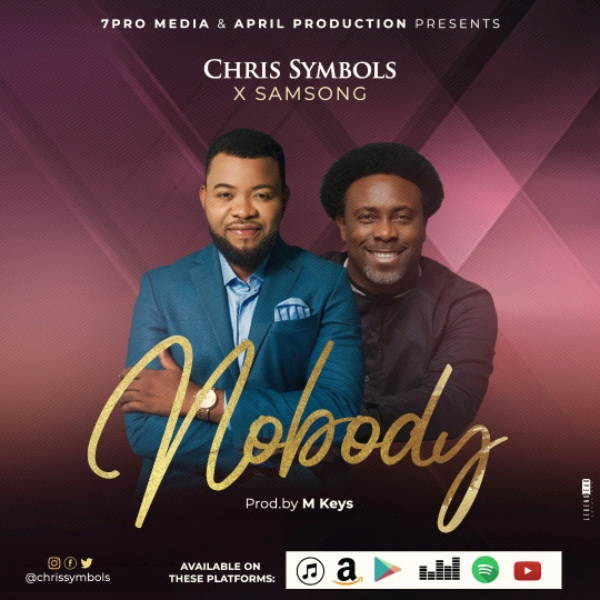 Chris Symbols ft Samsong Nobody Mp3 Download