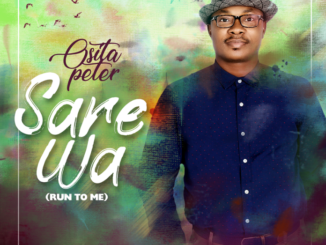 Osita Peter Sare Wa Run to Me