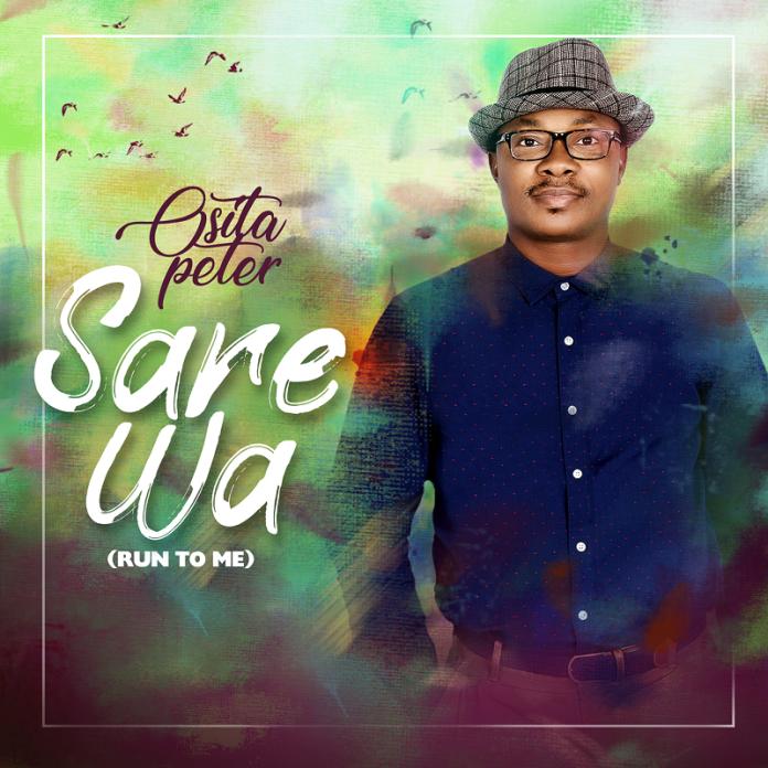 Osita Peter Sare Wa Run to Me