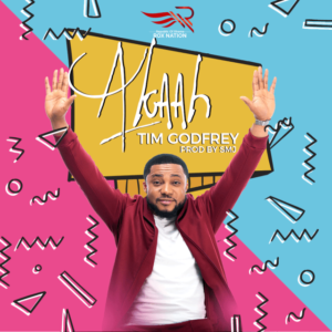Tim Godfrey Akaah Mp3 Download