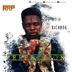 Richrok Perfection Mp3 Download