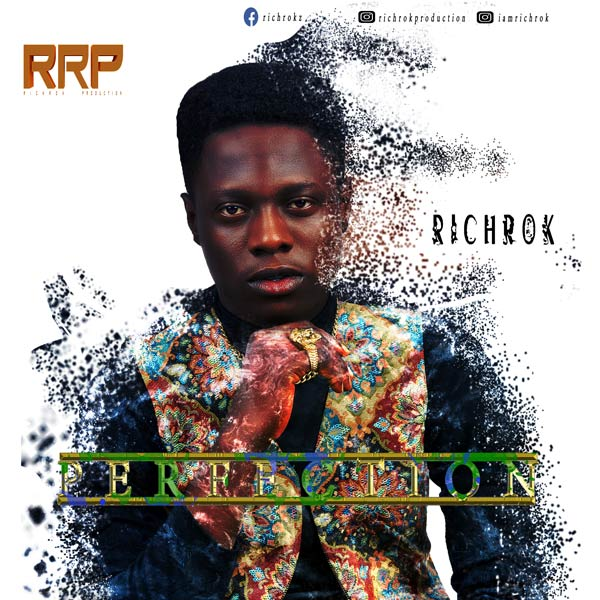 Richrok Perfection Mp3 Download