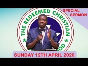 Redeemed Christian Church Of God Easter Sunday Live Service [12th April 2020]