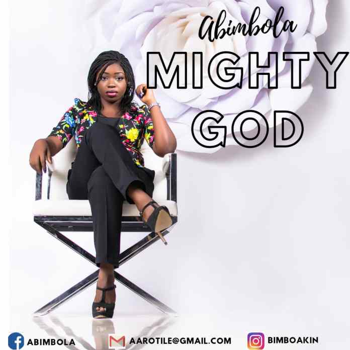 Abimbola Mighty God Mp3 Download