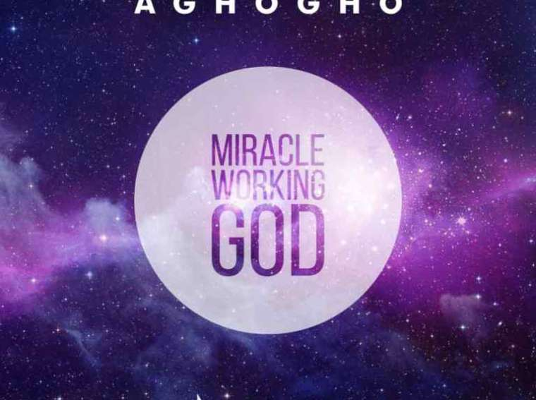 Aghogho Miracle Working God