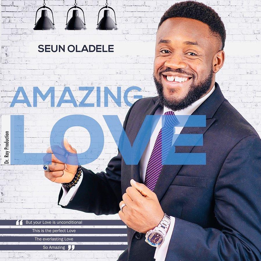 Seun Oladele Amazing Love