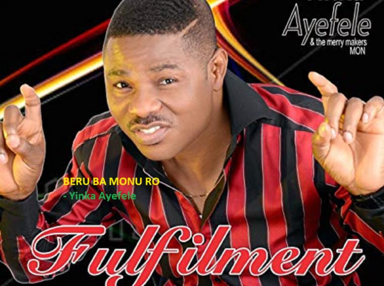 Download Yinka Ayefele Fulfilment mp4