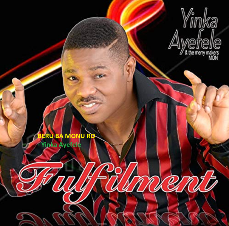 Photo of Yinka Ayefele – Beru Ba Monuro