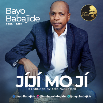 Photo of Bayo Babajide – Jiji Mo Ji (ft. Tenni)