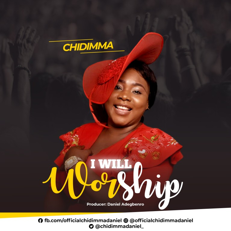 Chidimma I Will Worship Mp3 Download