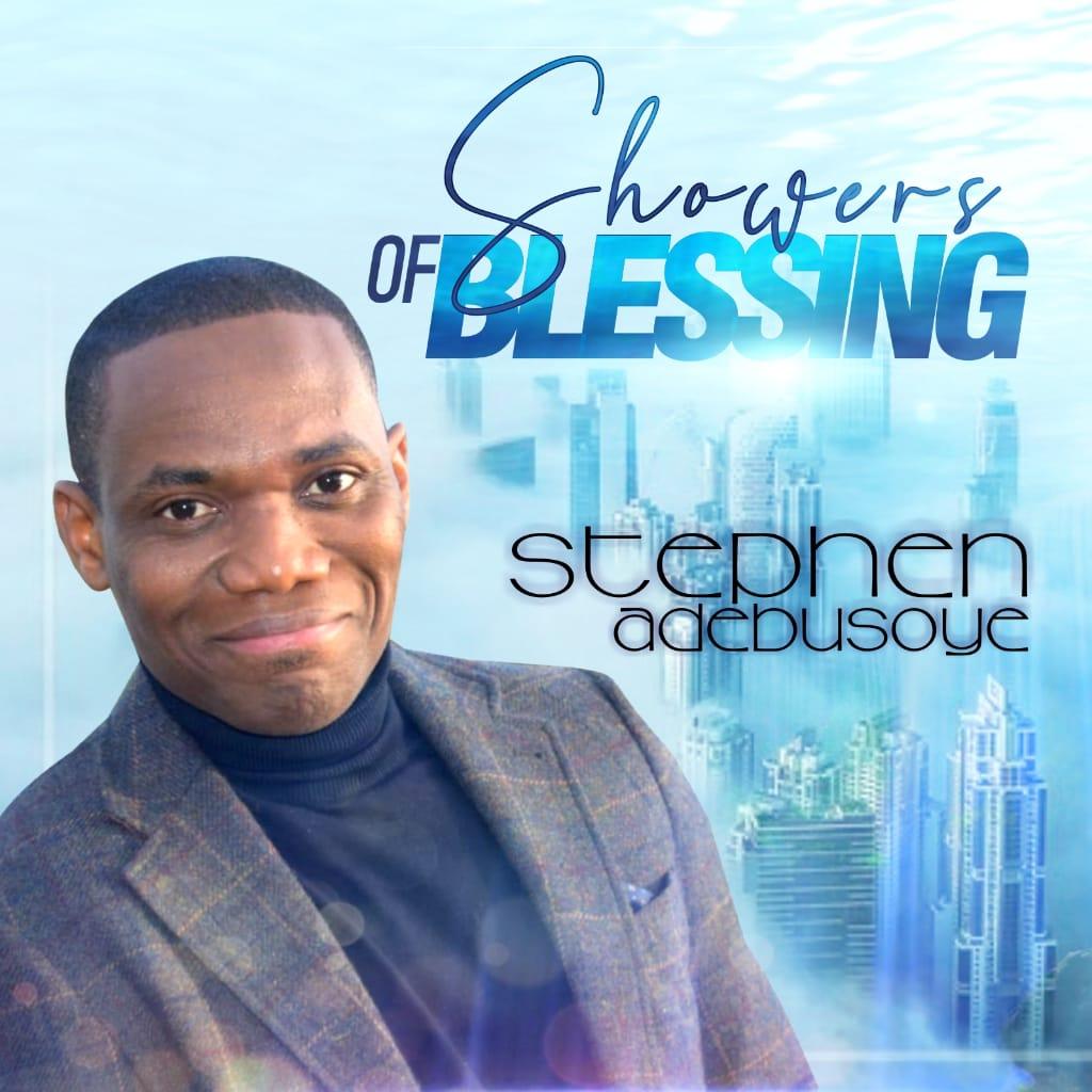 Stephen Adebusoye Showers of Blessing