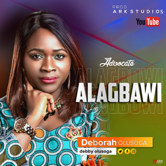 Deborah Olusoga Alagbawi Mp3 Download