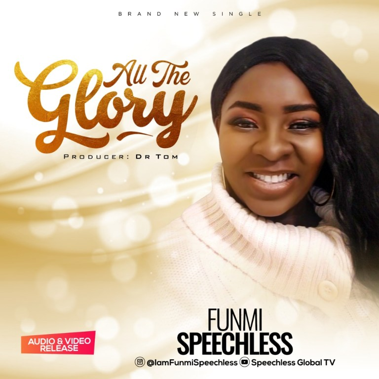 Funmi Speechless All The Glory Mp3 Download