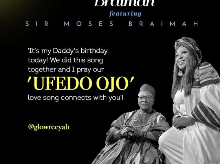 Glowreeyah Braimah Ufedo Ojo ft Sir Moses Braimah