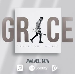 CalledOut Music Grace Mp3 Download