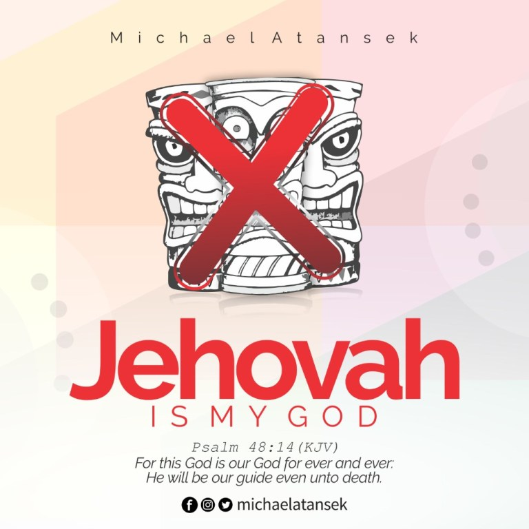 Michael Atansek Jehovah Is My God