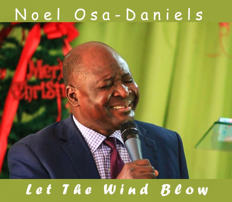 Noel Osa Daniels Let The Wind Blow