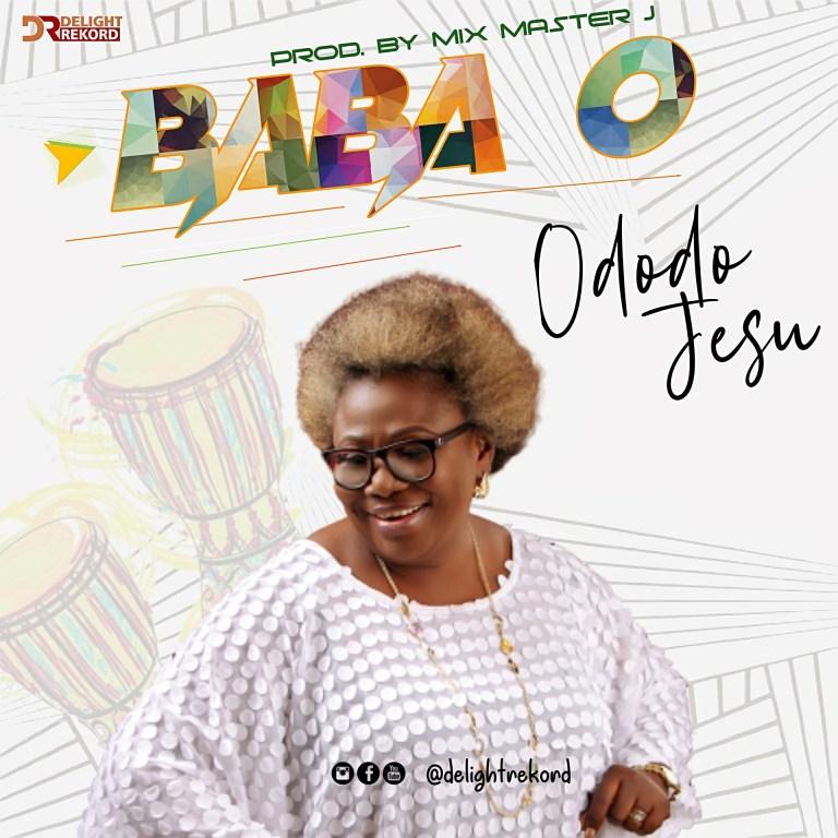 Photo of Ododo Jesu – Baba O