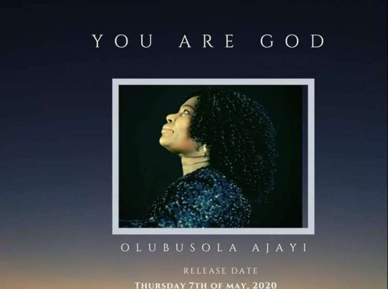 Olubusola Ajayi You Are God Mp3 Download