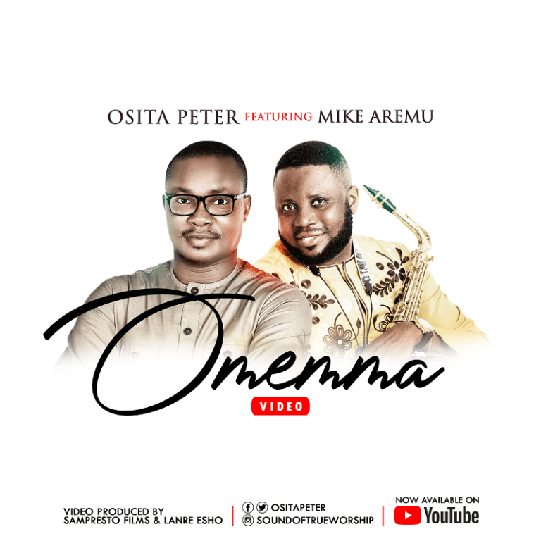 Osita Peter Omemma Mp3 Download (Ft. Mike Aremu)