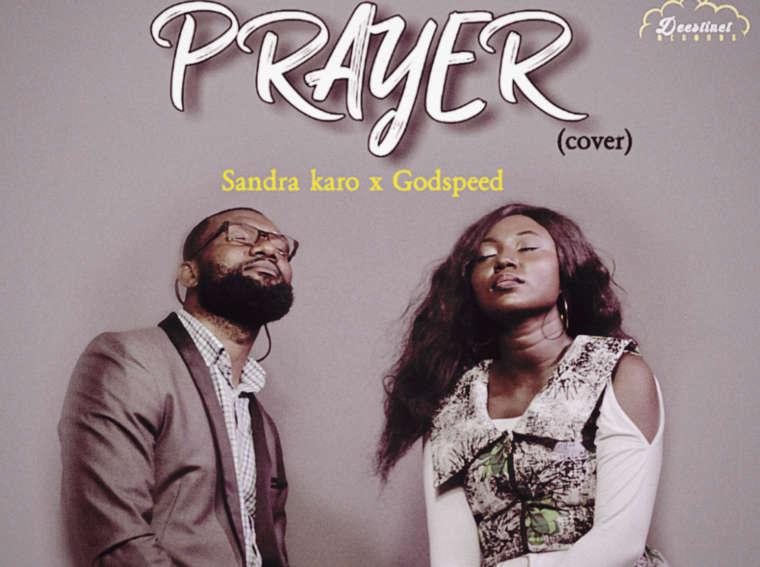 Sandra Karo ft Godspeed The Prayer (cover)