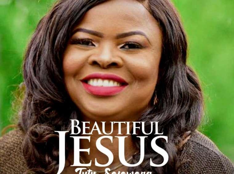 Tutu Sofowora Beautiful Jesus