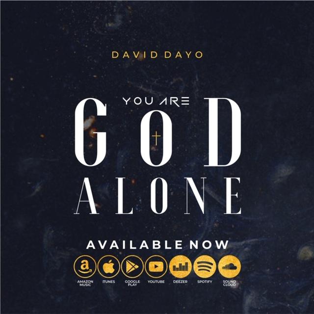 Photo of David Dayo – You Are God Alone