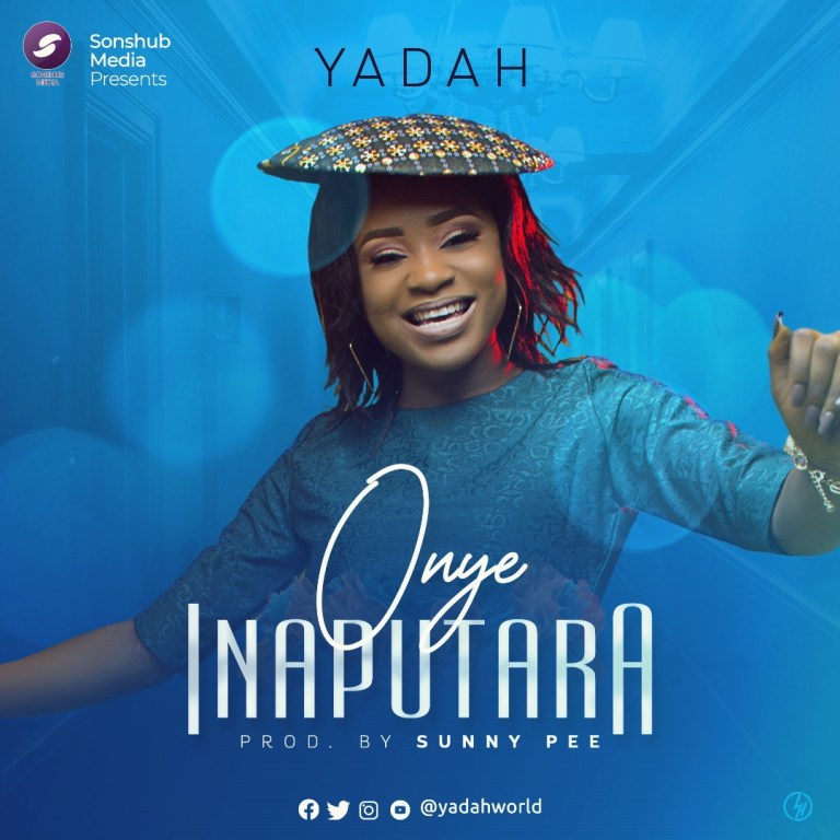 Yadah Onye Inaputara Mp3 Download