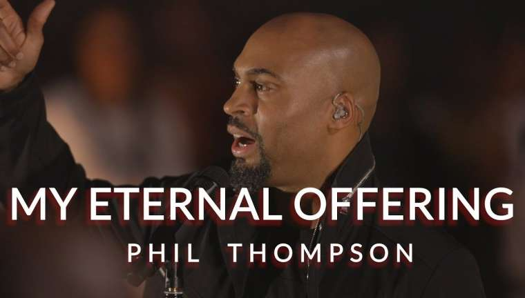 Phil Thompson My Eternal Offering Mp3 Download