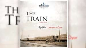 The Train Mount Zion Movie Theme Song By Jaymikee & Lawrence Oyor
