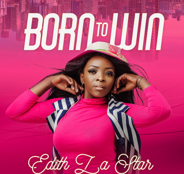 Edith LaStar Born To Win Mp3 Download