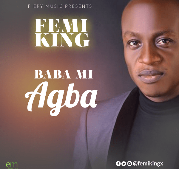 Femi King Baba Mi Agba Mp3 Download