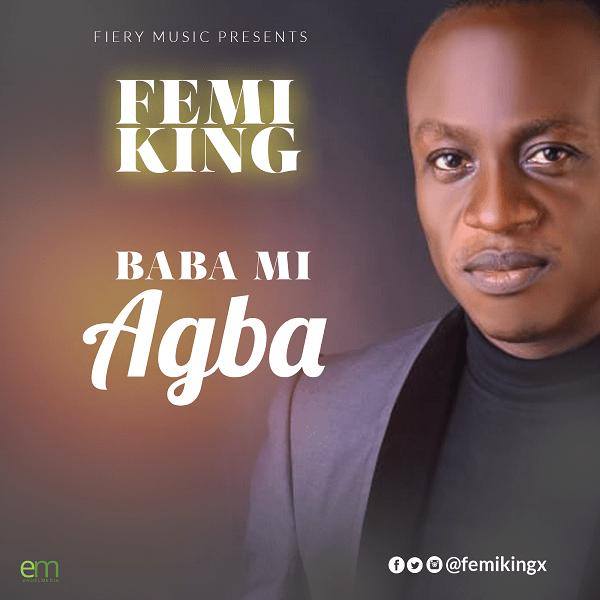 Photo of Femi King – Baba Mi Agba