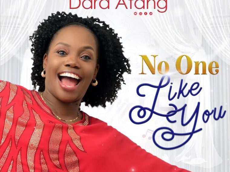 Dara Atang No One Like You Mp3 Download