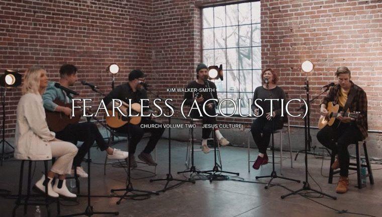 Jesus Culture Fearless Acoustic Ft Kim Walker-Smith