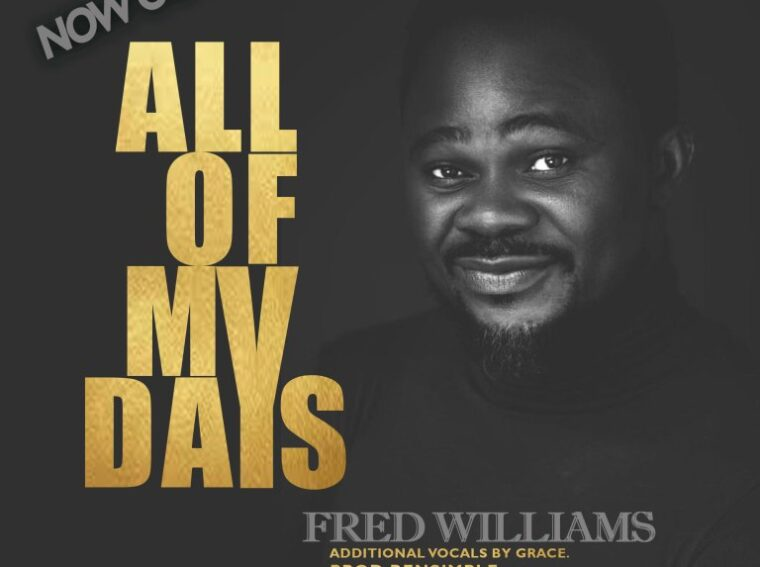 Fred Williams All My Days Mp3 Download