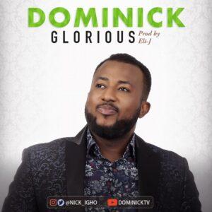 Dominick Glorious