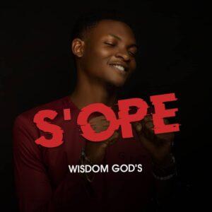 Wisdom God's S'ope