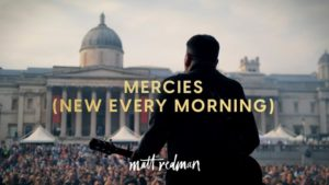 Matt Redman Mercies New Every Morning