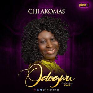 Chi Akomas Odogwu Mp3 Download