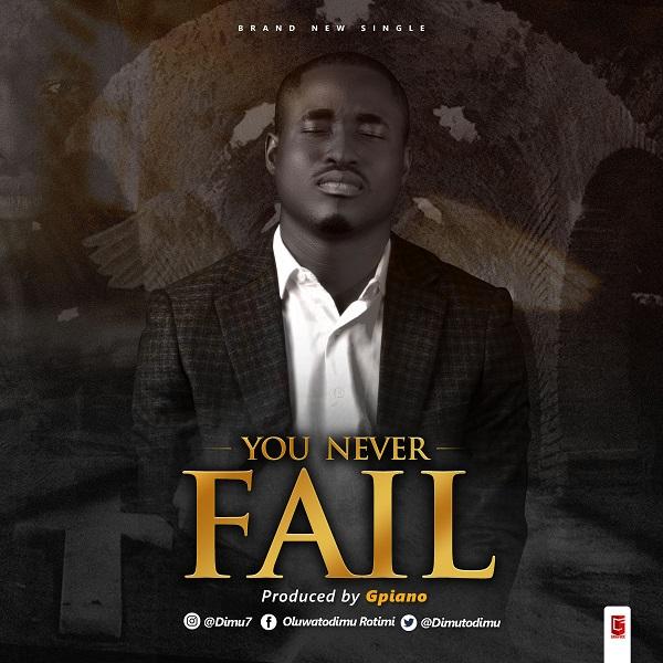 Photo of Oluwatodimu Rotimi – You Never Fail