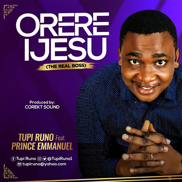 Photo of Tupi Runo – Orere Ijesu (Ft. Prinx Emmanuel)
