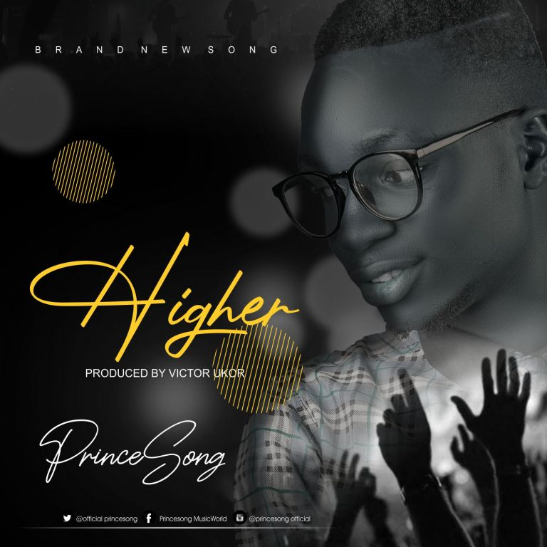 Princesong Higher Mp3 Download