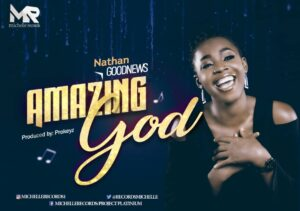 Nathan Goodnews Releases New Single Titled Amazing God width=
