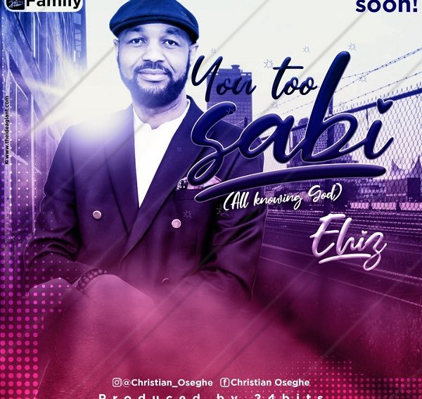 Ehiz Too Sabi Mp3 Download