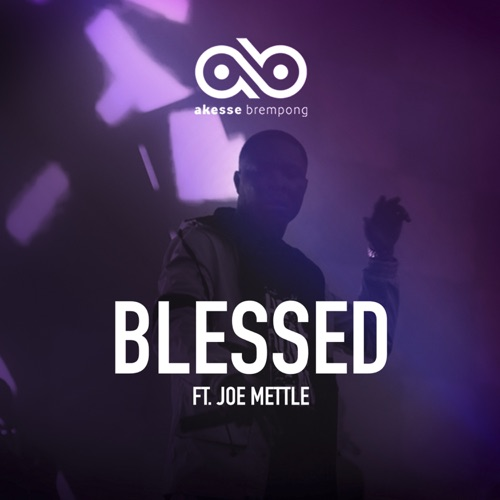Photo of Akesse Brempong – Blessed (ft Joe Mettle)
