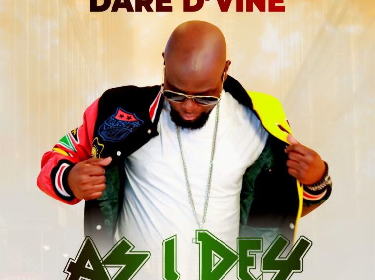 Dare D'vine As i Dey